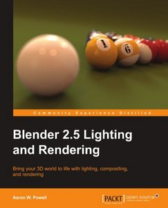 Blender 2.5 Lighting and Rendering (with code) free download