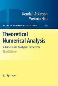 Theoretical Numerical Analysis: A Functional Analysis Framework , 3 Edition free download