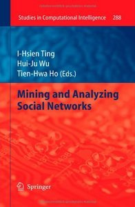 Mining and Analyzing Social Networks free download