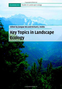 Key Topics in Landscape Ecology (Cambridge Studies in Landscape Ecology) free download