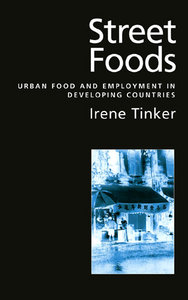 Street Foods: Urban Food and Employment in Developing Countries free download