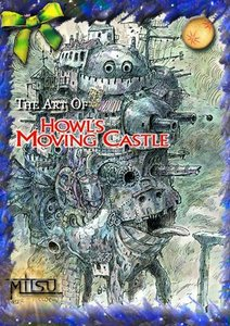 The Art of Howl's Moving Castle: A Film by Hayao Miyazaki free download