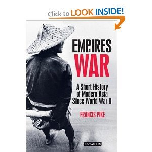 Empires at War: A Short History of Modern Asia Since World War II free download