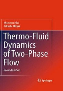 Thermo-Fluid Dynamics of Two-Phase Flow, 2nd Edition free download