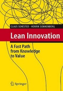 Lean Innovation: A Fast Path from Knowledge to Value free download