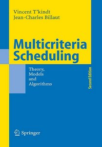 Multicriteria Scheduling: Theory, Models and Algorithms, 2 Edition free download