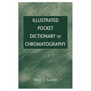 Illustrated Pocket Dictionary of Chromatography free download