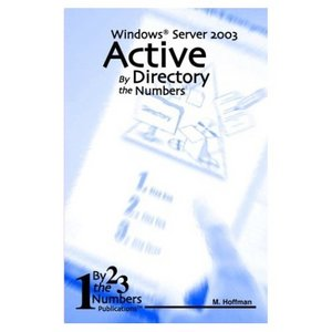 Active Directory By the Numbers: Windows Server 2003 free download