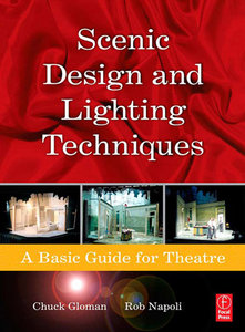 Scenic Design and Lighting Techniques: A Basic Guide for Theatre free download