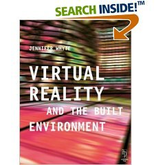 Virtual Reality and the Built Environment free download