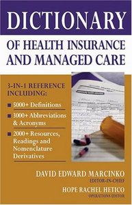 Dictionary of Health Insurance and Managed Care free download