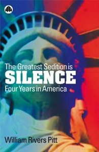 The Greatest Sedition Is Silence: Four Years in America free download