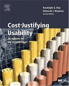 Cost-Justifying Usability, Second Edition: An Update for the Internet Age, Second Edition free download