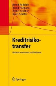 Kreditrisikotransfer: Moderne Instrumente und Methoden free download