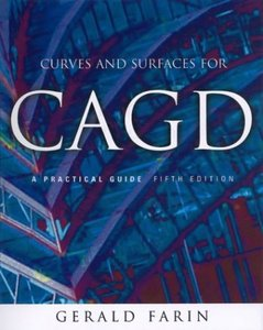 Curves and Surfaces for CAGD, Fifth Edition: A Practical Guide free download