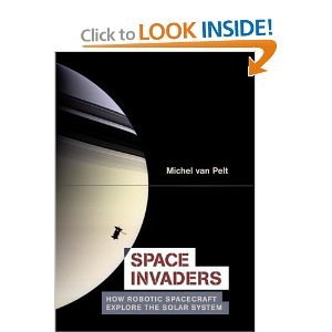 Space Invaders: How Robotic Spacecraft Explore the Solar System free download