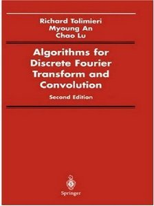 Algorithms for Discrete Fourier Transform and Convolution, Second Edition free download