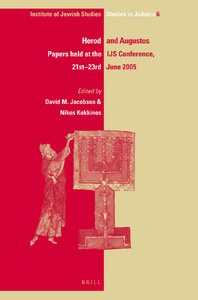 David M. Jacobson, Nikos Kokkinos - Herod and Augustus: Papers Presented at the IJS Conference, 21st-23rd June 2005 free download