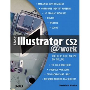Adobe Illustrator CS2 work: Projects You Can Use on the Job free download