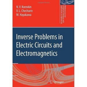 Inverse Problems in Electric Circuits and Electromagnetics free download