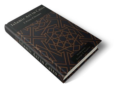 Islamic Art in Cairo: From the Seventh to the Eighteenth Centuries, E. Prisse D'Avennes free download
