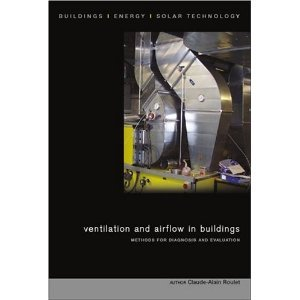 Ventilation and Airflow in Buildings: Methods for Diagnosis and Evaluation. free download