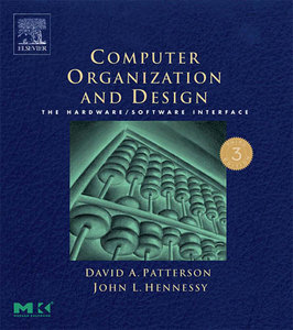 Computer Organization and Design, Third Edition: The Hardware/Software Interface, Third Edition free download