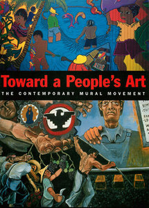Toward a People's Art: The Contemporary Mural Movement free download