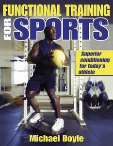 Michael Boyle - Functional Training for Sports free download