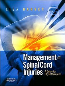 Management of Spinal Cord Injuries: A Guide for Physiotherapists free download