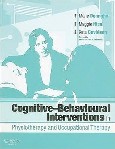 Cognitive Behavioural Interventions in Physiotherapy and Occupational Therapy free download
