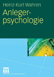 Heinz-Kurt Wahren - Anlegerpsychologie free download