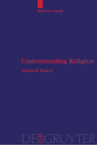Benson Saler - Understanding Religion: Selected Essays (Religion and Reason) free download