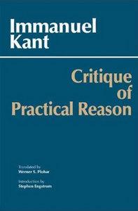 Immanuel Kant, Werner S. Pluhar - Critique of Practical Reason free download