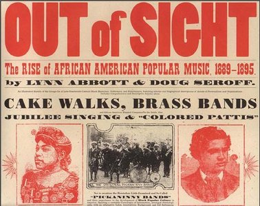 Out of Sight: The Rise of African American Popular Music, 1889-1895 free download