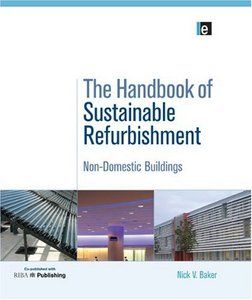 The Handbook of Sustainable Refurbishment: Volume 1: Non-Domestic Buildings free download