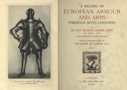 A Record of European Armour and Arms Through Seven Centuries Vol. I free download