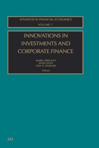 Innovations in Investments and Corporate Finance, Volume 7 (Advances in Financial Economics) From Elsevier Science free download