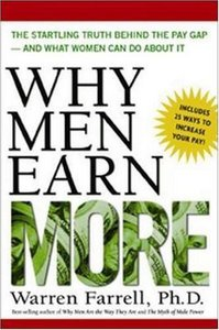 Why Men Earn More: The Startling Truth Behind the Pay Gap and What Women Can Do About It free download