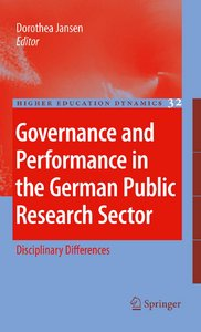 Governance and Performance in the German Public Research Sector: Disciplinary Differences free download