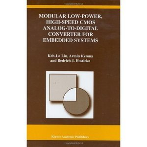 Modular Low-Power, High-Speed CMOS Analog-To-Digital Converter for Embedded Systems free download
