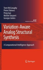 Variation-Aware Analog Structural Synthesis: A Computational Intelligence Approach free download