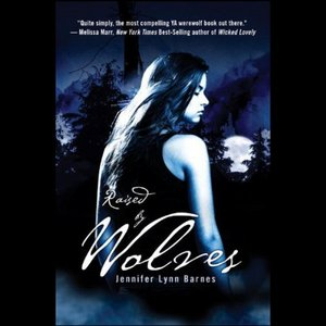 Jennifer Lynn Barnes - Raised by Wolves (Audiobook) free download