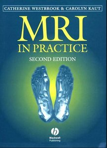 Catherine Westbrook, Carolyn Kaut MRI in Practice, Second edition free download