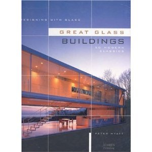 Designing with Glass: Great Glass Buildings free download