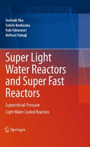 Super Light Water Reactors and Super Fast Reactors free download