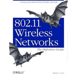 802.11 Wireless Networks: The Definitive Guide free download