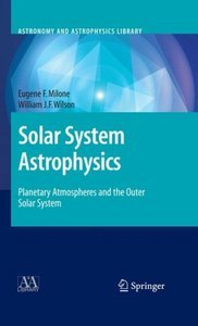 Solar System Astrophysics: Planetary Atmospheres and the Outer Solar System free download