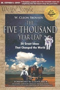 The Five Thousand Year Leap: 30 Year Anniversary Edition with Glenn Beck Foreword free download