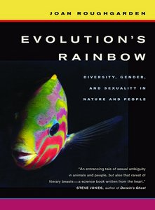 Evolution's Rainbow: Diversity, Gender, and Sexuality in Nature and People free download